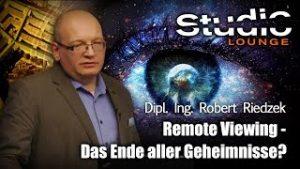 Remote Viewing – Das Ende aller Geheimnisse? – Robert Riedzek