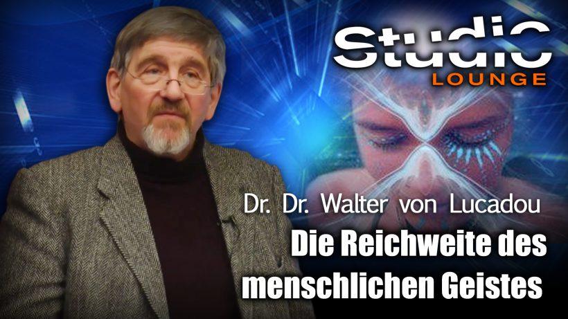 Die Reichweite des menschlichen Geistes – Dr. Walter von Lucadou
