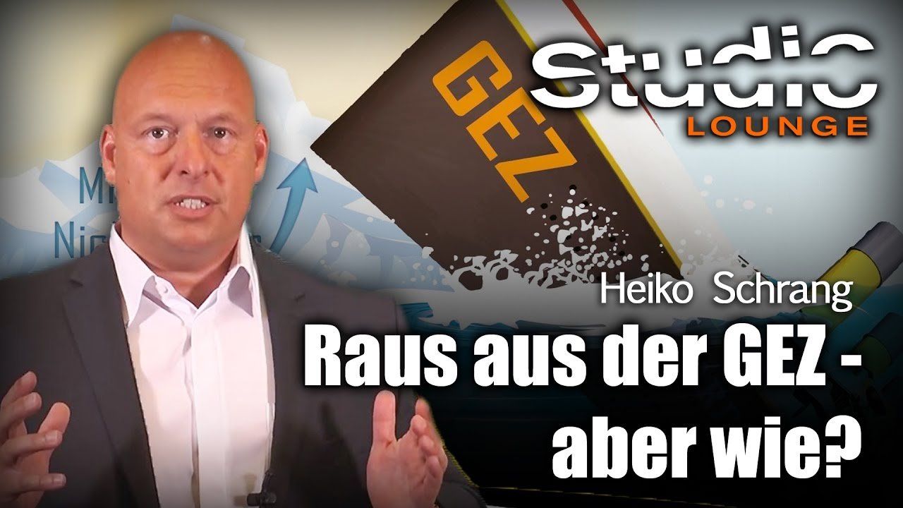 Raus aus der GEZ- aber wie? – Heiko Schrang