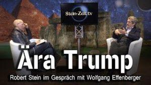 Ära Trump – Wolfgang Effenberger bei SteinZeit