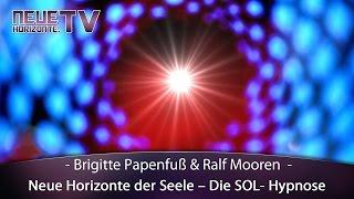 Neue Horizonte der Seele – Die SOL- Hypnose