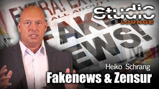 Fakenews & Zensur – Heiko Schrang