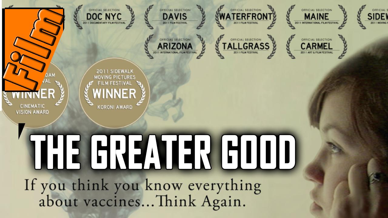 Zum Wohle Aller – The Greater Good (kompletter Film)
