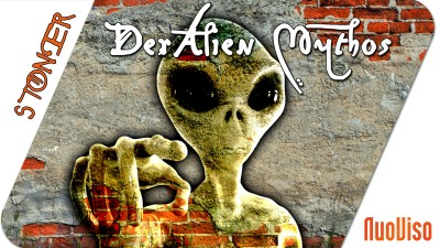 Der Alien-Mythos