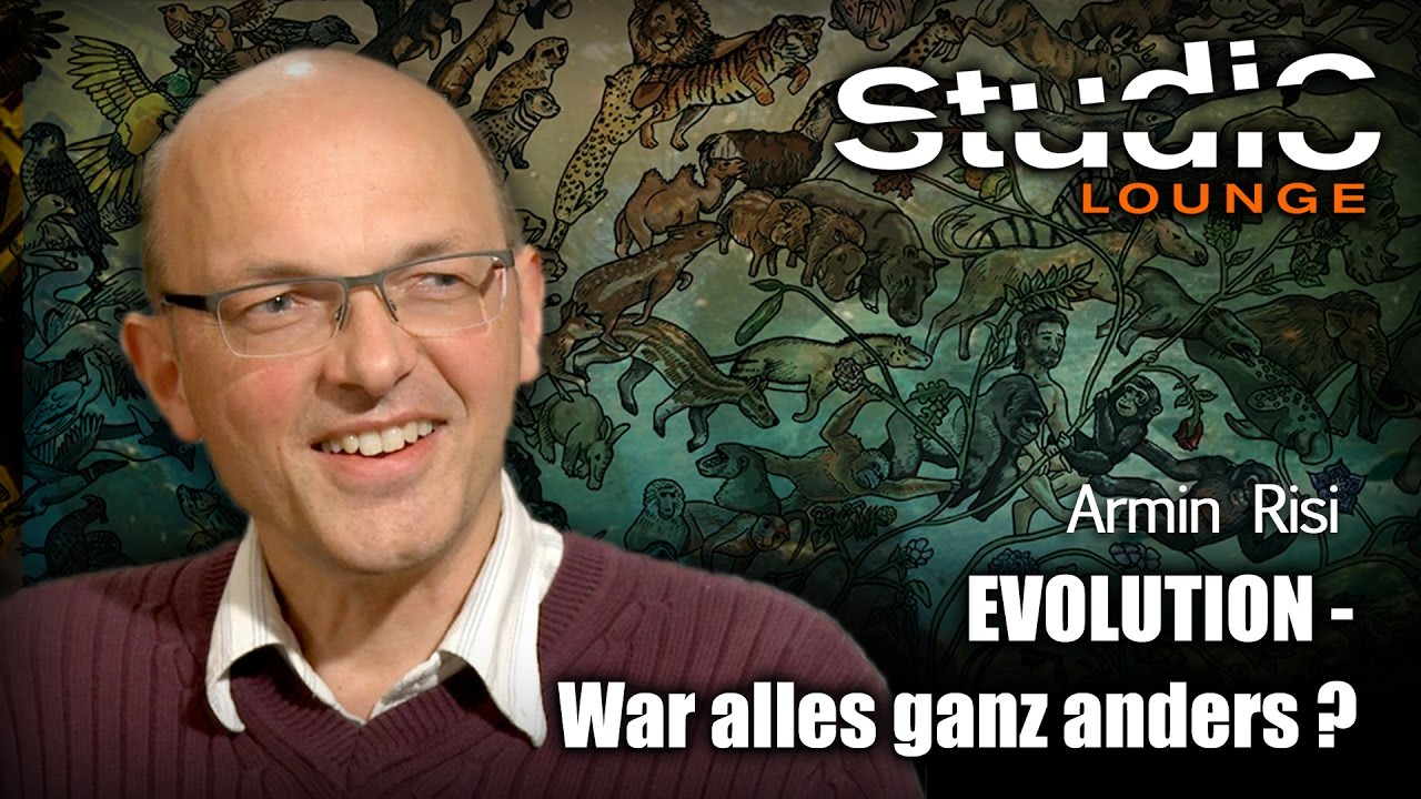 Evolution – war alles ganz anders? – Armin Risi