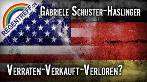 Verraten – Verkauft – Verloren? – Gabriele Schuster-Haslinger