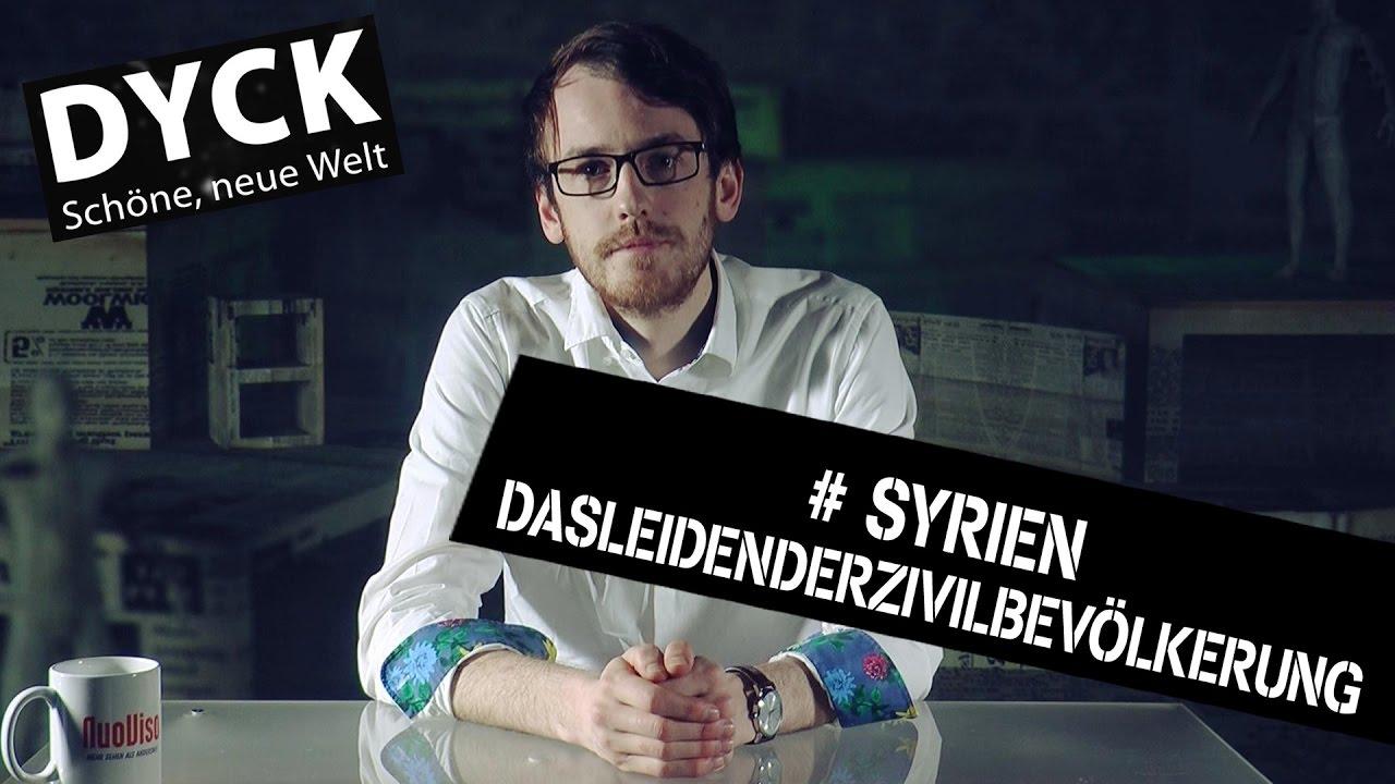 Dyck#6 – Syrien: Das Leiden der Zivilbevölkerung
