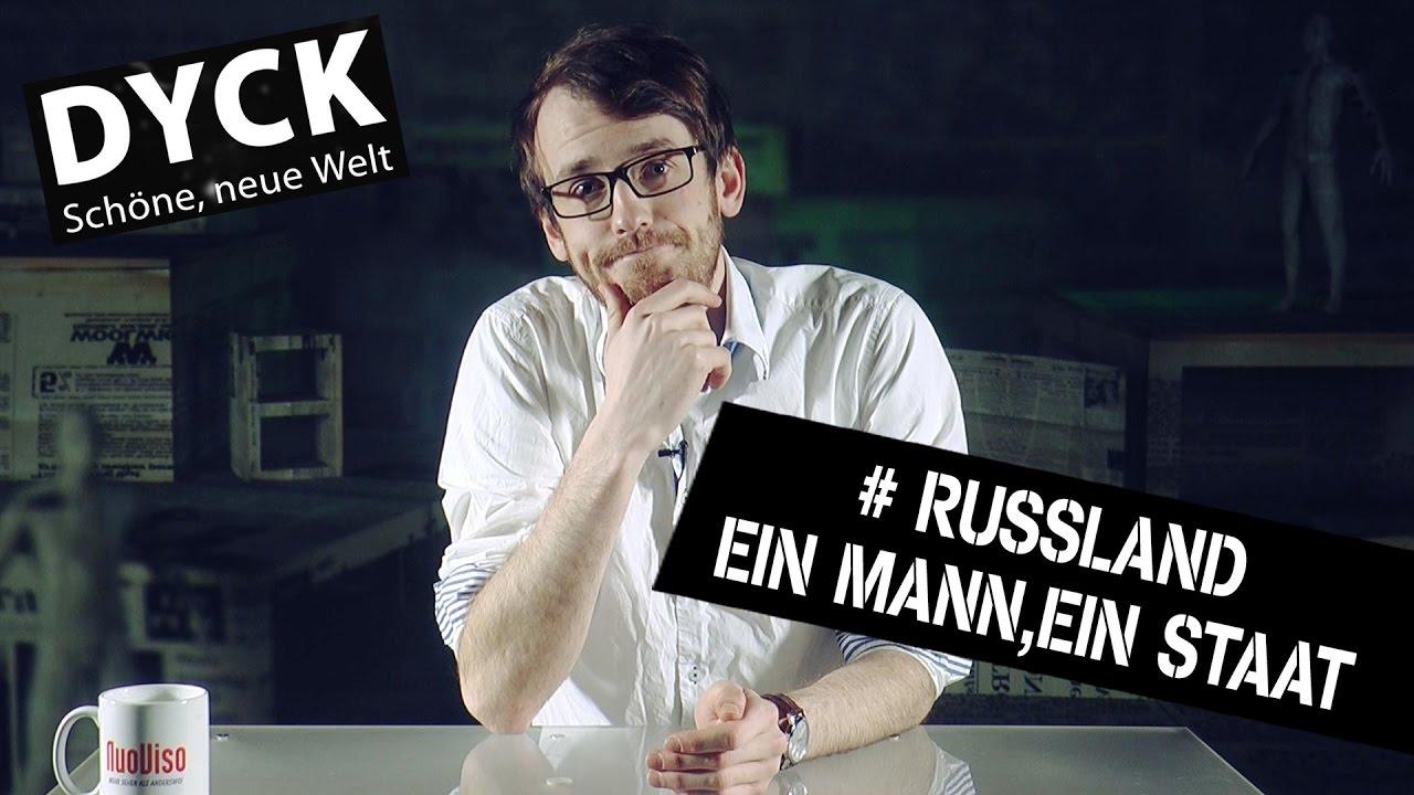 Dyck#8 – Russland: Ein Mann. ein Staat