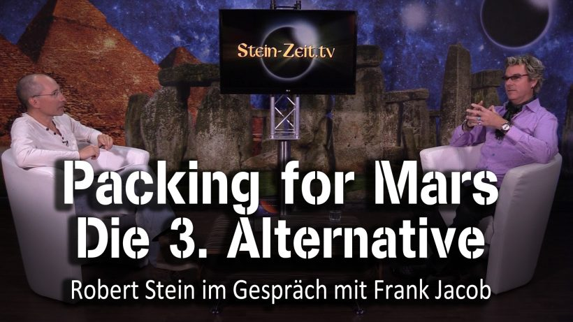 Alternative 003 – Packing for Mars – Frank Jacob bei SteinZeit