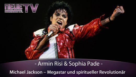 Michael Jackson – Megastar, spiritueller Revolutionär & Opfer von Fake News Medien