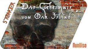 Das Geheimnis von Oak Island – STONER frank&frei #6