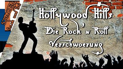 Hollywood Hills – Verrücktes aus der Rock'n Roll-Szene – STONER frank&frei #8