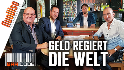 """""""Geld regiert die Welt"""" #BarCode mit Thorsten Schulte, Alex Quint, Robert Stein"""
