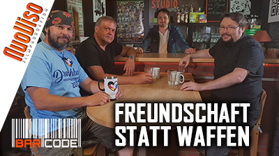 Freundschaft statt Waffen – #BarCode mit Dirk Pohlmann, Owe Schattauer, Norbert Fleischer