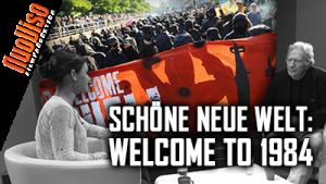 Schöne neue Welt: Welcome to 1984 – Nuoviso Talk mit Dirk C. Fleck