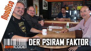 Der PSIRAM-Faktor – #BarCode mit Markus Fiedler, Bodo Schickentanz, Robert Stein