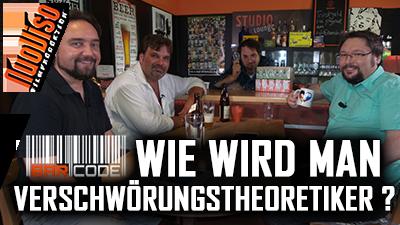 Wie wird man Verschwörungstheoretiker? #Barcode mit Günter Anwander, Rainer Forster, Norbert Fleischer & Frank Höfer