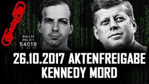 Kennedy Mord – Aktenfreigabe 26.10.17 – nur Donald Trump kann es verhindern