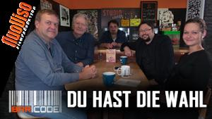 Du hast die Wahl! #BarCode mit Dirk Pohlmann, Dirk Fleck, Julia Szarvasy und Norbert Fleischer