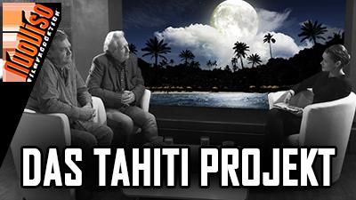Das Tahiti-Projekt – Utopie wird Wirklichkeit – Im Gespräch mit Dirk Pohlmann & Dirk Fleck