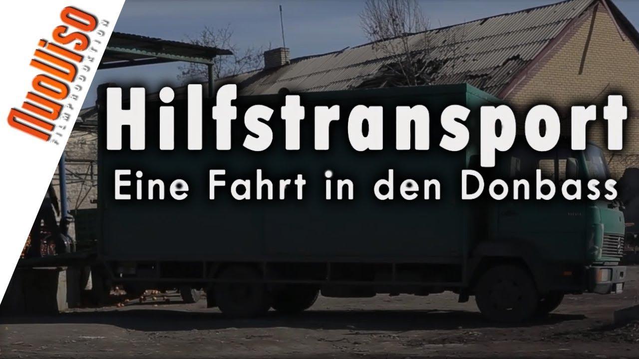 """TRAILER: """"Hilfstransport – Eine Fahrt in den Donbass"""""""
