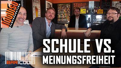 Schule vs. Meinungsfreiheit – #Barcode mit Nikolai Nerling (Der Volkslehrer), R.Stein, N.Fleischer & F.Höfer