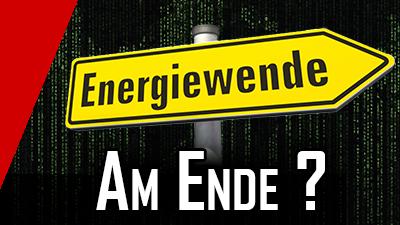 Energiewende am Ende – die Mär vom flächendeckenden Ökostrom
