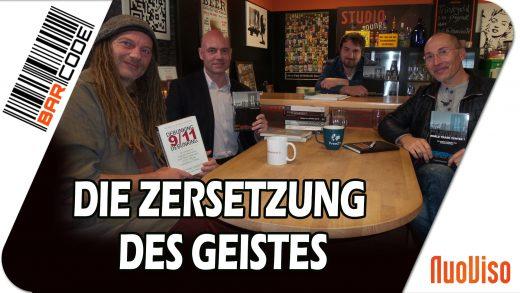 9/11 – Die Zersetzung des Geistes #BarCode mit Oliver Bommer, Frank Stoner, R. Stein & F. Höfer