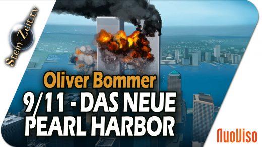 Das neue Pearl Harbor: Beunruhigende Fragen zum 11. September – Oliver Bommer bei SteinZeit