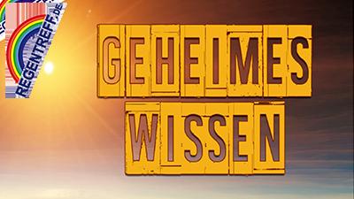 """""""Geheimes Wissen"""" – Regentreff April 2018 (alle Vorträge)"""
