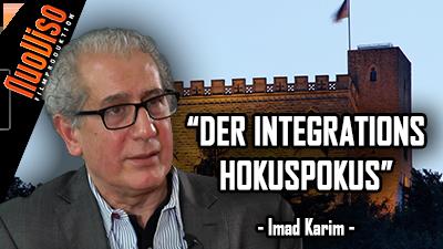 """Der Integrations Hokuspokus"" – Imad Karim  (Neues Hambacher Fest 2018)"