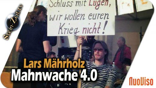 Mahnwache 4.0 – Lars Mährholz im Gespräch mit Robert Stein