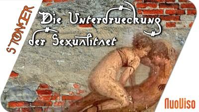 Die Unterdrückung der Sexualität – STONER frank&frei #26