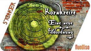 Kornkreise – Eine neue Feldordnung – STONER frank&frei #27