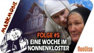 Eine Woche im Nonnenkloster – MARKmobil #5