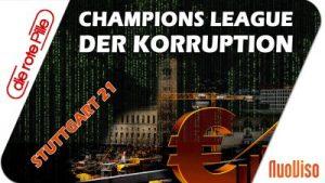 Stuttgart21: Die Champions League der Korruption
