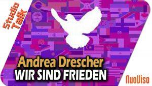 """""""Wir sind Frieden"""" – Andrea Drescher im NuoViso Talk"""