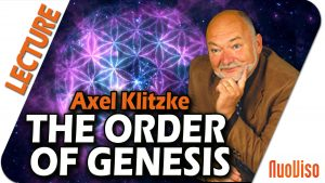 Ancient Knowledge VI – Order of genesis