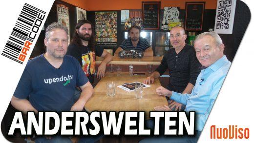 Anderswelten – #BarCode mit Ronald Knoll, Alexander König, Peter Haisenko und Robert Stein