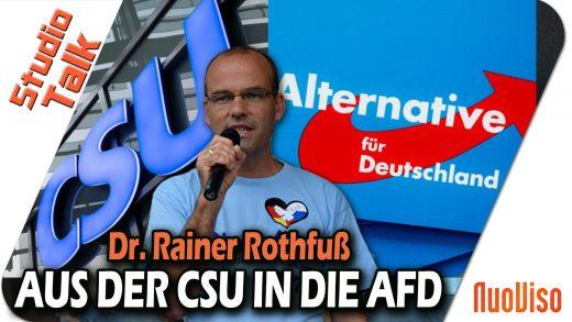Aus der CSU in die AfD – Rainer Rothfuß im NuoViso Talk
