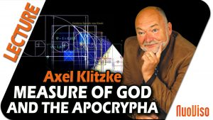 Ancient Knowledge I – Measure of God and Apocrypha