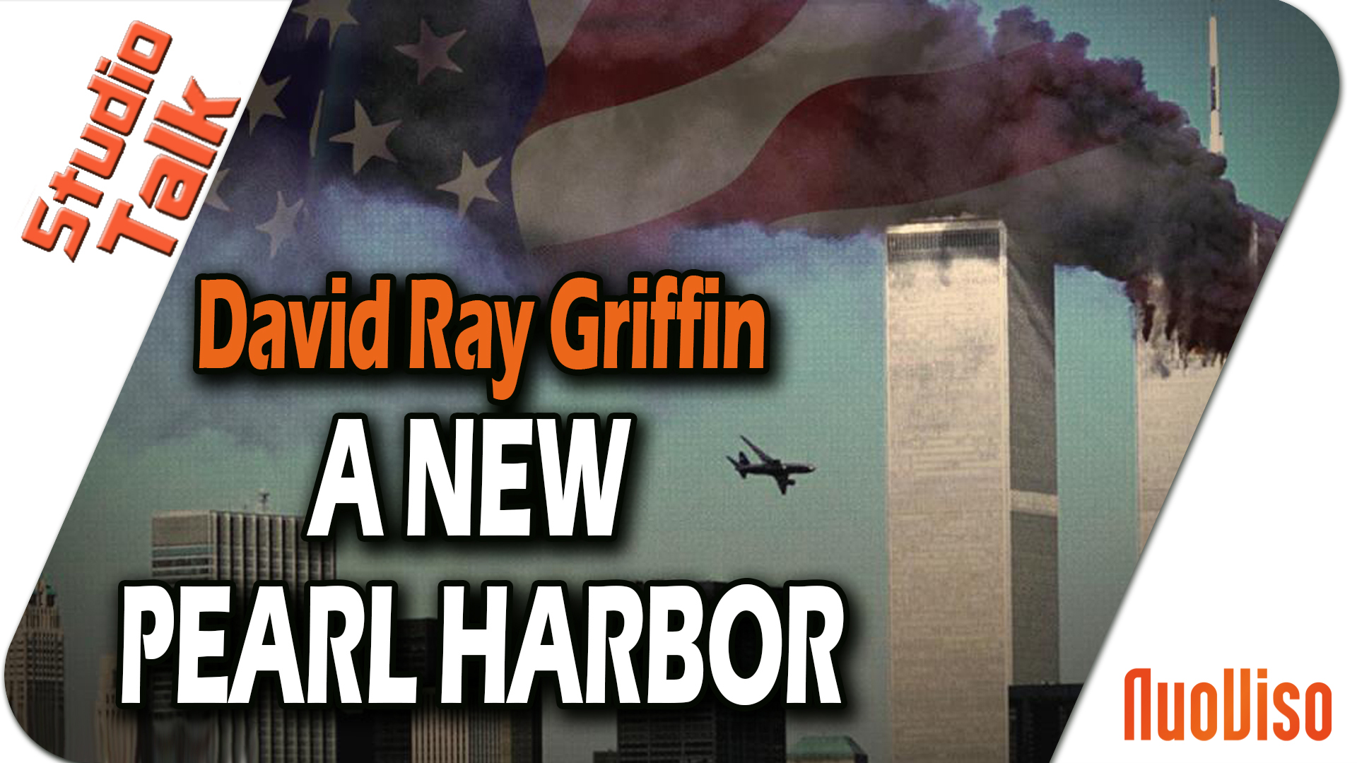 9/11 – A new Pearly Harbor – David Ray Griffin