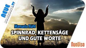 Mit Spinnrad, Kettensäge und guten Worten – Manuela Rühl im Gespräch mit Kati Pfau