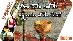 Otto Rahn and the mysteries of the Grail
