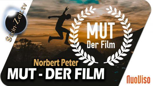 MUT – Der Film – Norbert Peter bei SteinZeit