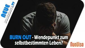 Burn Out – Wendepunkt zu einem selbstbestimmten Leben? – Dr. med. Ulrich Werth
