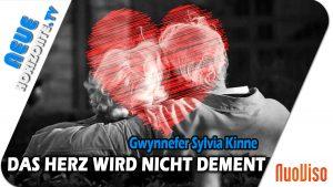 Das Herz wird nicht dement – Gwynnefer Sylvia Kinne