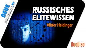 Geheimes russisches Elitenwissen Teil 2 – Viktor Heidinger