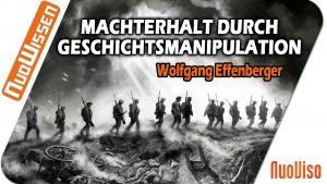 Machterhalt durch Geschichtsmanipulation – Wolfgang Effenberger (Vortrag Regentreff 2018)