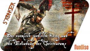 Der römisch-jüdische Krieg und die Erfindung des Christentums